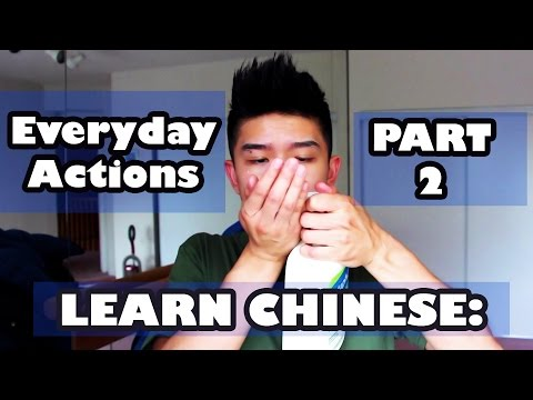 Everyday Actions PART 2 - Daily Chinese - Learn Everyday Chinese FAST - Mandarin with Cantonese