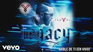 Yandel - Hable de Ti (En Vivo) [Cover Audio]
