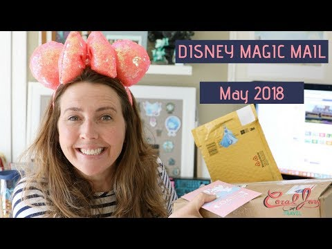 DISNEY Magic Mail from Friends! | May 2018