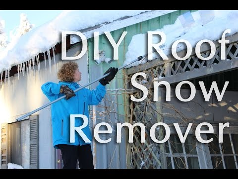 DIY ROOF SNOW REMOVER
