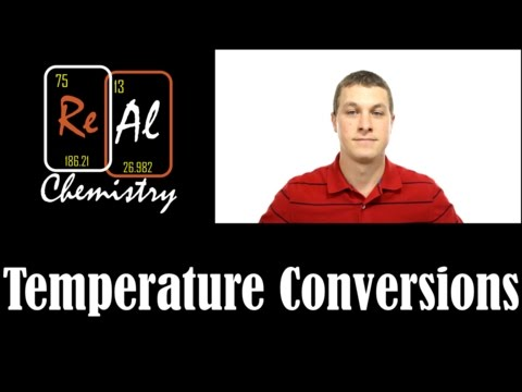 Temperature Conversions - Real Chemistry