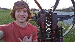 Flying To 15,000 Feet On My Paramotor - Paravlog #12