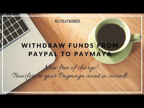 HOW TO WITHDRAW FUNDS FROM PAYPAL TO PAYMAYA