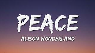 Download Alison Wonderland - Peace (Lyrics) Video