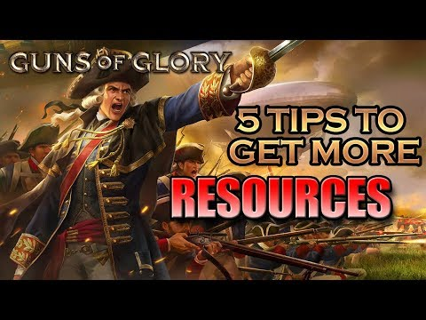 Guns of Glory - 5 tips to get more resources