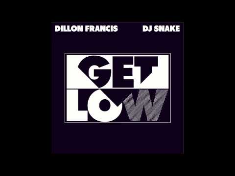 Dillon Francis & Dj Snake - Get Low (Audio)