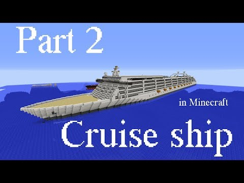 How to build a cruise ship in Minecraft part 2