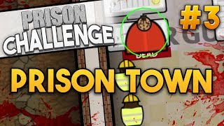 Prison Architect Challenge: PRISON TOWN ★ SNITCHES GET STITCHES (#3) - Prison Architect Challenge