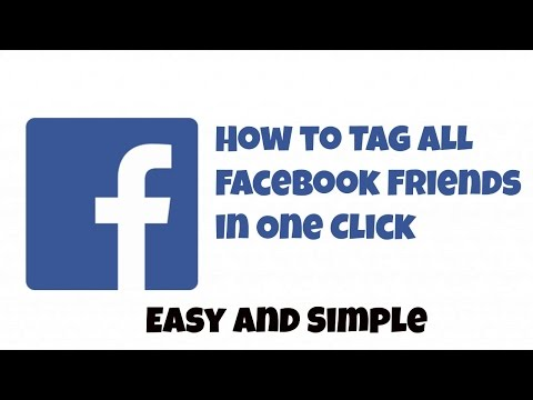 How to Tag All Facebook Friends in a Post with One Click 2017 [100% Working]