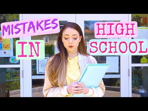 Mistakes I Made in High School | Meredith Foster