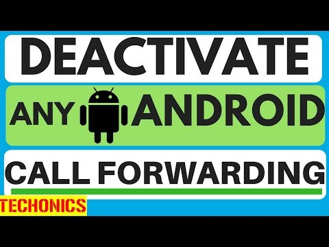 how to deactivate call forwarding/divert on any android smartphone