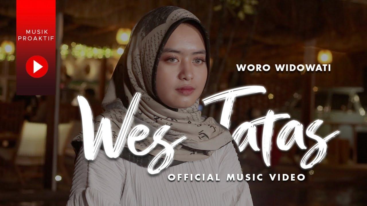 Woro Widowati - Wes Tatas