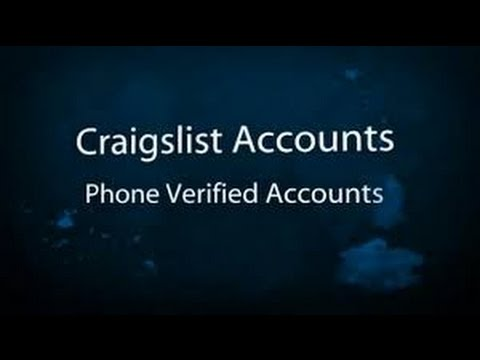 How To Create As Many FREE Craigslist Phone Verified Accounts As You Want