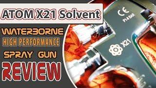 ATOM X21 Solvent Waterborne High Performance Spray Gun Review