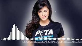 new hindi song dj 2019