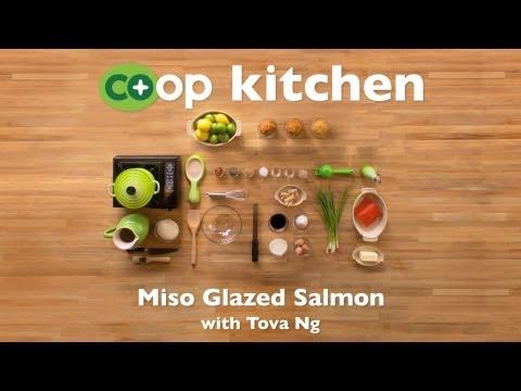 Miso Glazed Salmon: Co+op Kitchen