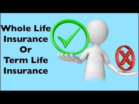 Is Whole Life Insurance Better Than Term Life Insurance