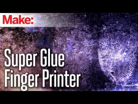 DIY Hacks & How To's: Developing Finger Prints with Super Glue