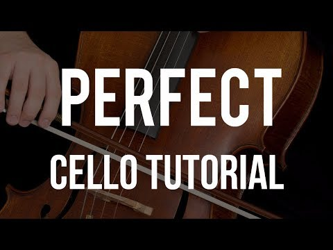 How to play Perfect on Cello