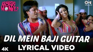 Dil Mein Baji Guitar Lyrical Video - Apna Sapna Money Money | Riteish Deshmukh & Koena Mitra