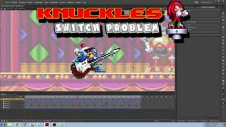 Tiny tiny update : Knuckles Switch Problem Collab is near.