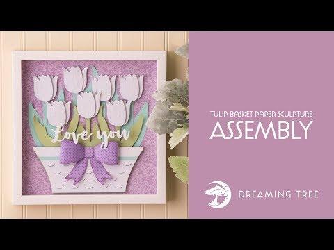 SVG File - Tulip Basket Paper Sculpture - Assembly Tutorial