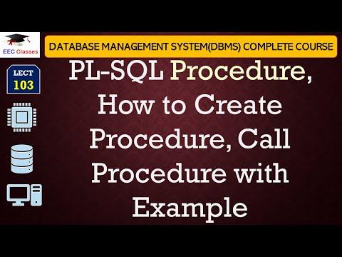 PL-SQL Procedure, How to Create Procedure, Calling Procedure in Oracle 11g Database