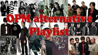 OPM Playlist Alternative (Compilation 2017)