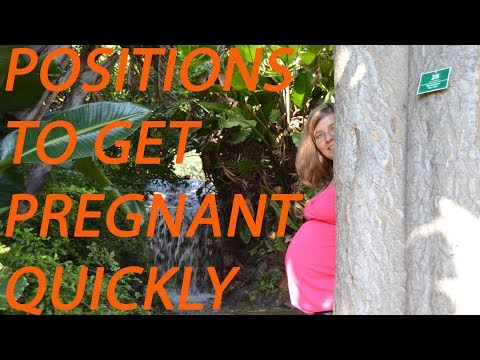 Best Positions To Help You Get Pregnant: How to make a baby 2018