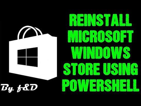 How to reinstall microsoft windows store using windows powershell