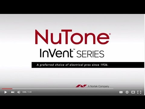 NuTone InVent Series Features & Benefits Video