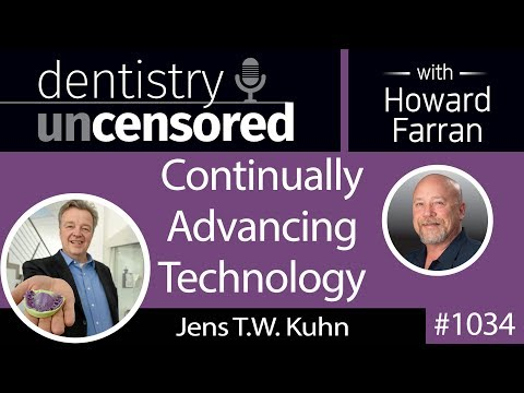 1034 Continually Advancing Technology with Jens T.W. Kuhn, President of Kettenbach