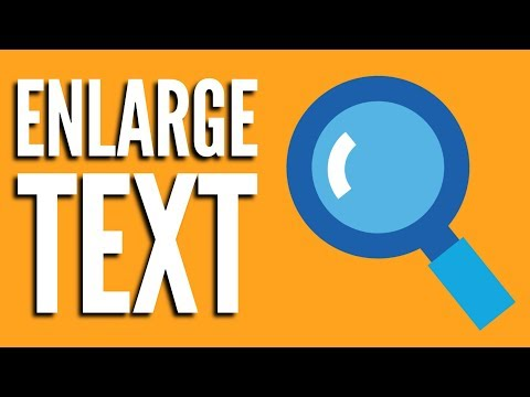 How to Make Text Larger On Web Page