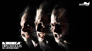 Noisia - Diplodocus (Kill The Noise Remix)