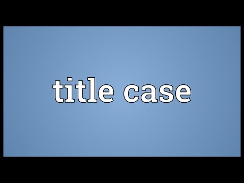Title case Meaning