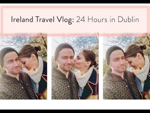 24 Hours in Dublin / Ireland Vlog