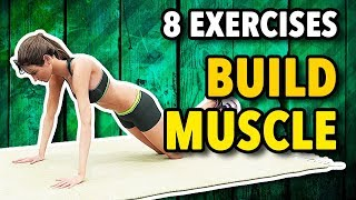 8 Best Exercises To Build Muscle At Home