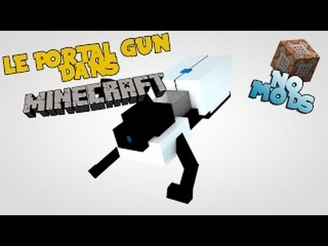 LE PORTAL GUN DANS MINECRAFT !  Présentation du No Mod