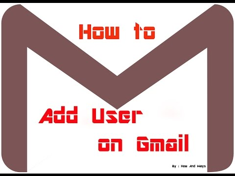 how to add user on gmail account/ add user on google account