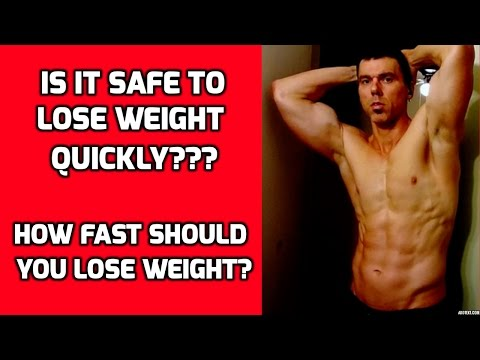 Lose Weight Quickly - How Fast Should I Lose Weight