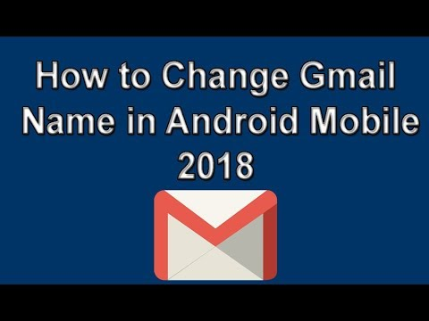 How to Change Gmail Name in Android Mobile 2018