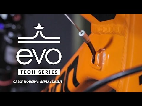 Cable Housing Replacement - evo Tech Series - Episode Five