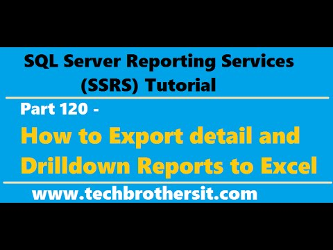 SSRS Tutorial 120 - How to Export detail and Drilldown Reports to Excel