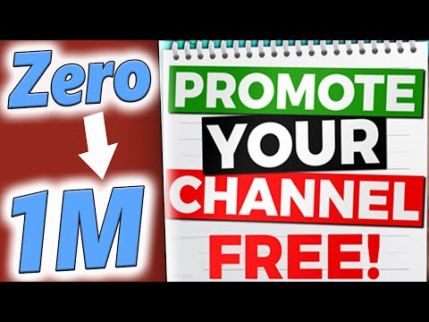 How to promote youtube channel -2 Free Ways [Tutorial] 2018