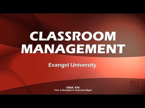 Classroom Management Plan -- EDUC 476 -- Evangel University