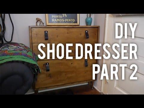 How to Make Shoe Dresser Part 2 : DIY