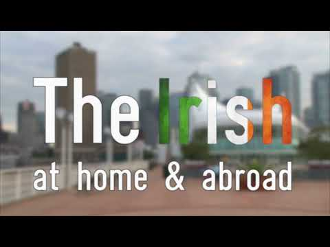 Irish at Home and Abroad Episode 17 - Ireland