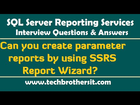 SSRS Interview Questions - Can you create parameter reports by using SSRS Report Wizard