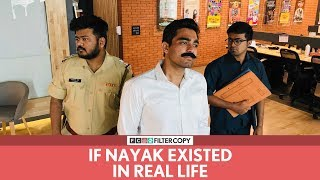 FilterCopy | If Nayak Existed In Real Life | Ft. Viraj and Raunak