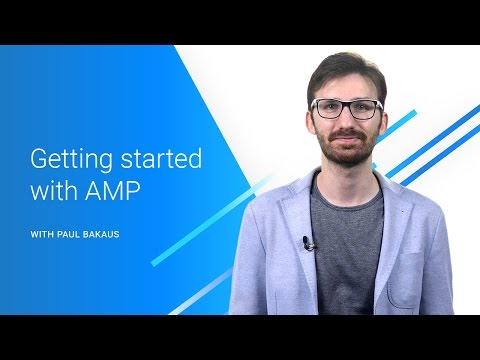 Intro to AMP (Accelerated Mobile Pages)